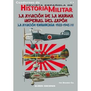 Cuaderno nº 8 La aviación de la marina imperial del japon. la aviación embarcada 1922-1945 (1)