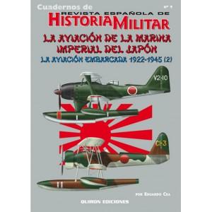 Cuaderno nº 9 La aviación de la marina imperial del japon. la aviación embarcada 1922-1945 (2)