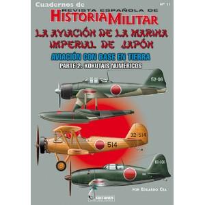 Cuaderno nº 11 La aviación de la marina imperial del japon.  aviación con base en tierra (2 kokutais numéricos)