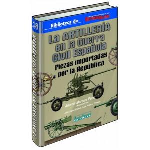 La Artilleria en la Guerra Civil Española
