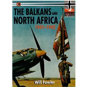 Blitzkrieg Vol 4 The Balkans and North Africa 1941-1942