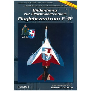 Bildanhang zur Geschwaderchronik Fluglehrzentrum F-4F