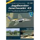 Jagdbomber Geschwader 43 Figter Bomber Wing 43 in Oldenburg
