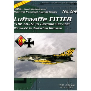 "Luftwaffe Fitter ""The Su-22 in German Service"""