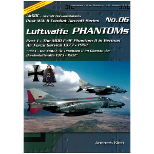 Luftwaffe Phantoms Part 1 The MDD F-4F Phantom II in German Air Force Service 1973 - 1982