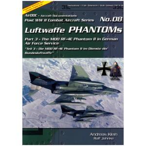 Luftwaffe Phantoms Part 3 The MDD RF-4E Phantom II in German Air Force Service