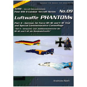 Luftwaffe Phantoms Part 4 German Air Force RF-4E and F-4F Trial & Special Commemorative Camouflage
