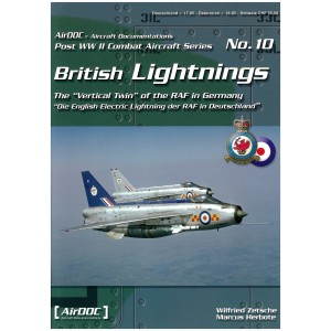 "British Lightnings The ""Vertical Twin"" of the RAF in Germany"