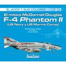 El mítico McDonnell Douglas  F-4 Phantom II (US Navy y US Marine Corps)  2/3