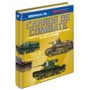 CARROS DE COMBATE Y Vehículos de cadenas del Ejército español. Un siglo de Historia. (Vol. I)