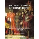 Dos civilizaciones en conflicto