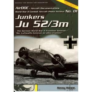 World War II Combat Aircraft Photo Archive N.º 1 Junkers Ju 52/3m