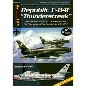 "Republic F-84F ""Thunderstreak"""