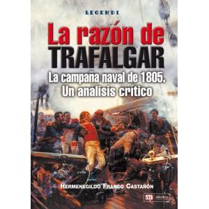 La Razón de Trafalgar. La campaña naval de 1805.