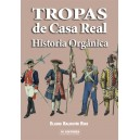 Tropas de Casa Real Historia Orgánica