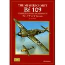 """The Messerschmitt BF 109. """"F"""" to """"K"""" Variants"""