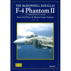 The McDonnell Douglas F-4 PHANTOM II. US Navy & Marine Corps Variants