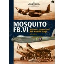 MOSQUITO FB.VI. Airfarme, systems and RAF wartime usage.