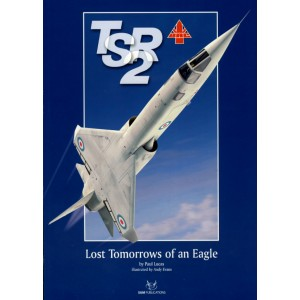 TSR2. Lost Tomorrows of an Eagle