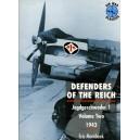 DEFENDERS OF THE REICH. Jagdgeschwader I. Volume Two 1943