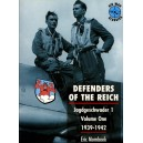 DEFENDERS OF THE REICH. Jagdgeschwader I. Voluma One 1939-1942