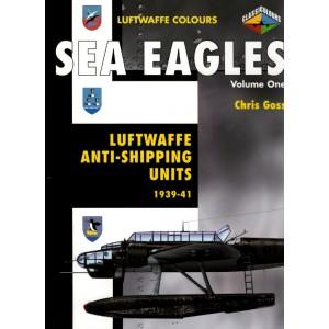 SEA EAGLES. Volume One