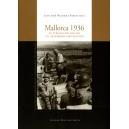 Mallorca 1936. La sublevación Militar y el desembarco republicano.