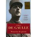 Charle DE GAULLE. Memorias de una Guerra