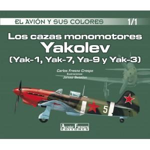 Los cazas monomotores Yakolev (Yak-1, Yak-7, Ya-9 y Yak-3)