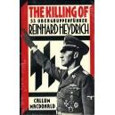 The Killing of Ss Obergruppenführer Reinhardheydrich