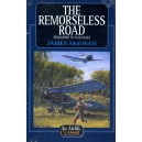 The Remorseless Road