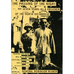 The passing of the night: My seven years as a prisioner of the north Vietnamese