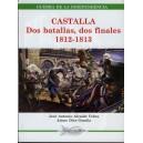 CASTALLA - Dos batallas, dos finales 1812-1813