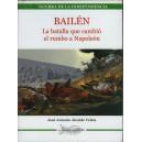 BAILÉN - La batalla que cambió el rumbo a Napoleón