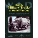 BRITISH MILITARY TRUCKS OF WORLD WAR ONE