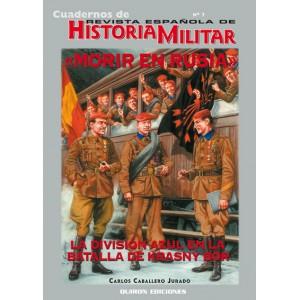 Cuaderno nº 7 Morir en rusia. La división azul en la batalla de krasny bor