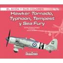 Hawker Tornado, Typhoon, Tempest y Sea Fury 4/3