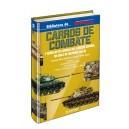 CARROS DE COMBATE y Vehículos de cadenas del Ejército español. Un siglo de Historia. (Vol. II)