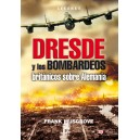 Dresde y los bombarderos británicos sobre Alemania