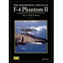 The McDonnell Douglas F-4 PHANTOM II. USAF Variants