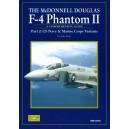 The McDonnell Douglas F-4 PHANTOM II. US Navy & Marine Corps Variants