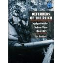 DEFENDERS OF THE REICH. Jagdgeschwader I volume three 1944-1945.