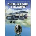 PIERRE LEVASSEUR & SES AVIONS